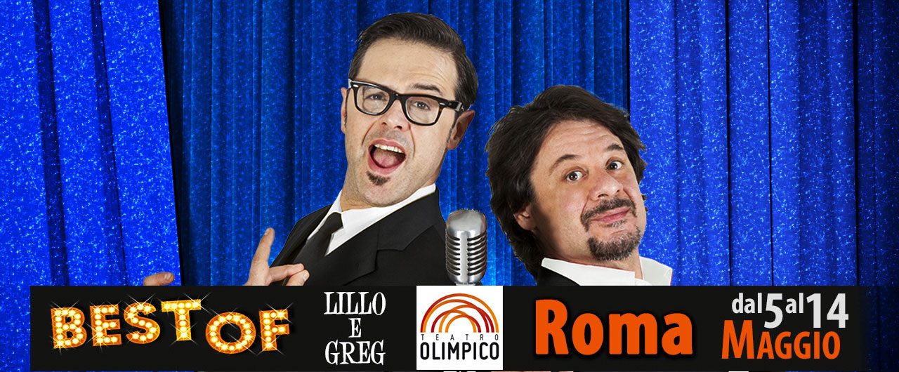 Lillo e Greg Best of Teatro Olimpico
